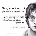 John Lennon - sen který se zdá Tobě je jen sen.