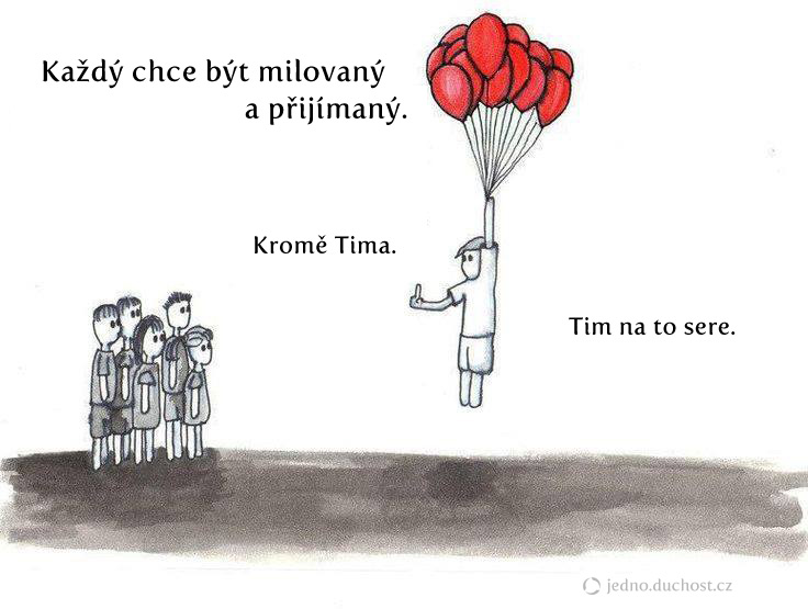 Tim nechce být milovaný