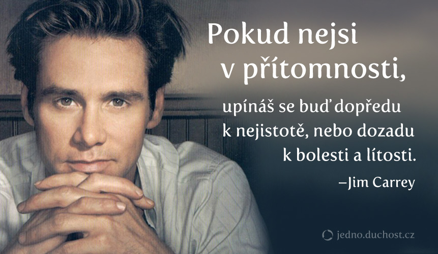 Jim Carrey – přítomnost