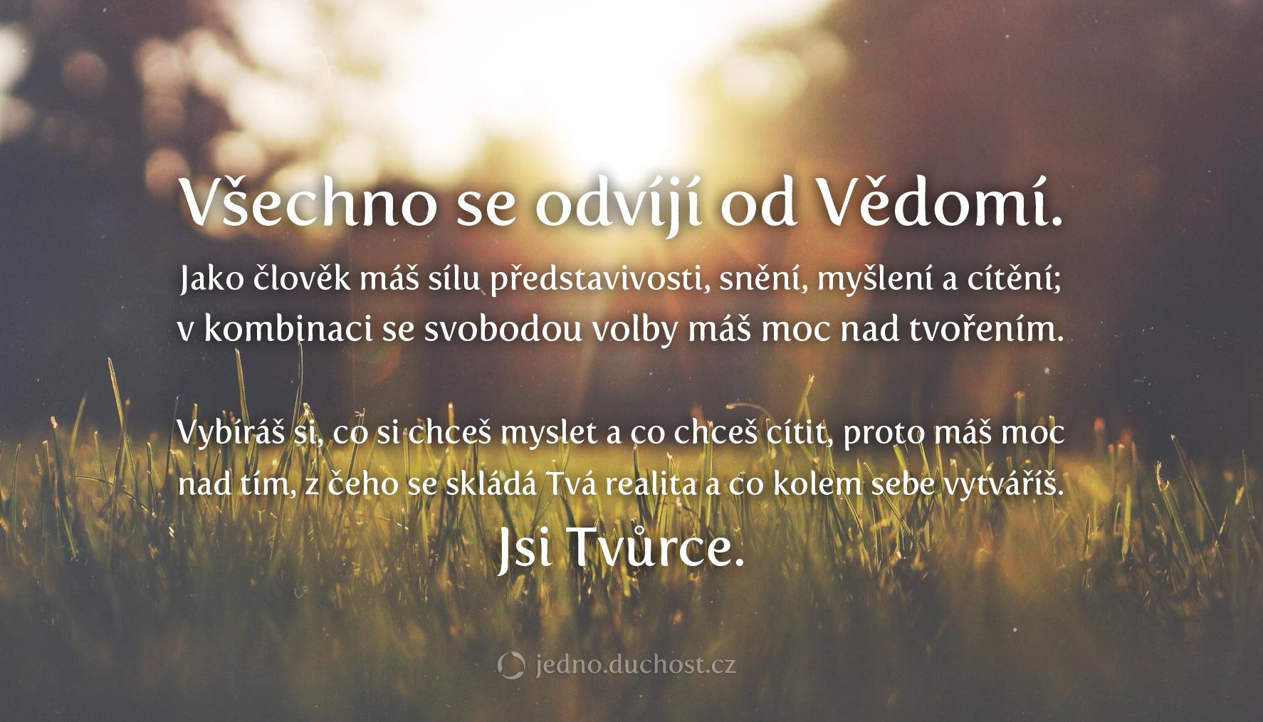 vse-se-odviji-od-vedomi-jsi-tvurce-jedno.duchost.cz
