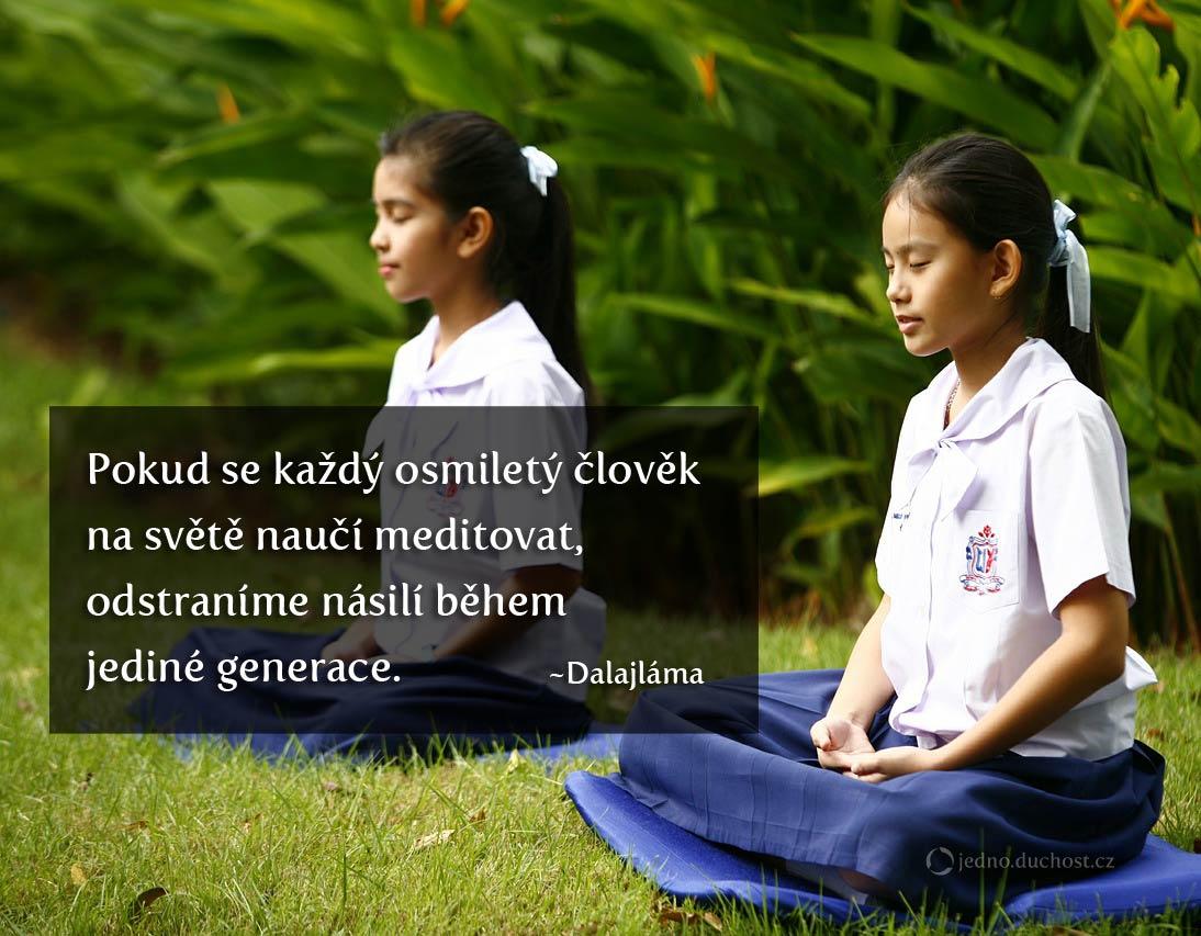 pokud-se-kazdy-osmilety-clovek-na-svete-nauci-meditovat-odstranime-nasili-behem-jedine-generace-citat-dalajlama-jedno.duchost